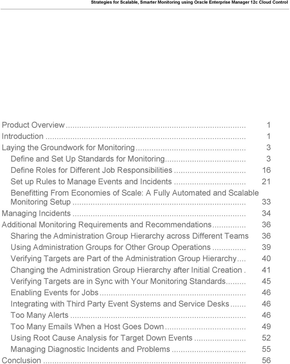 .. 34 Additional Monitoring Requirements and Recommendations... 36 Sharing the Administration Group Hierarchy across Different Teams 36 Using Administration Groups for Other Group Operations.