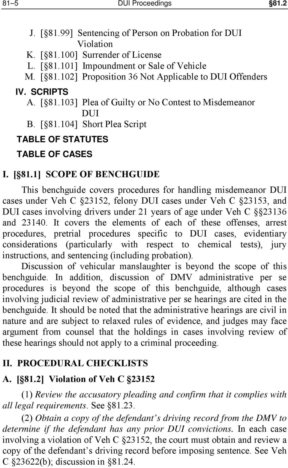 103] Plea of Guilty or No Contest to Misdemeanor DUI B. [ 81.