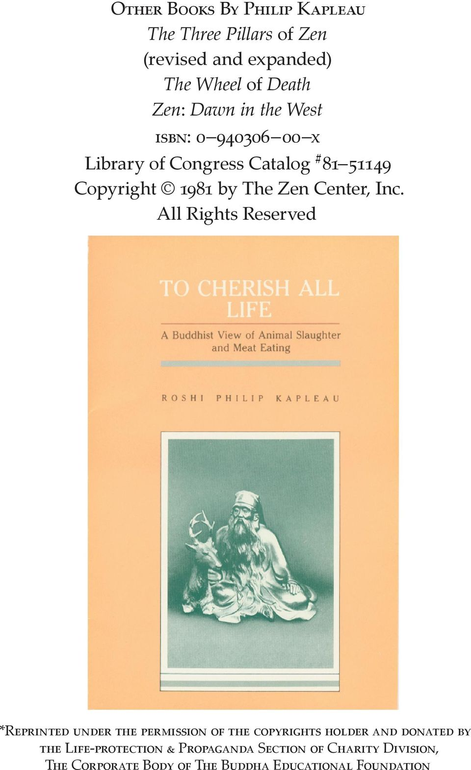 Library of Congress Catalog # Copyright by The Zen