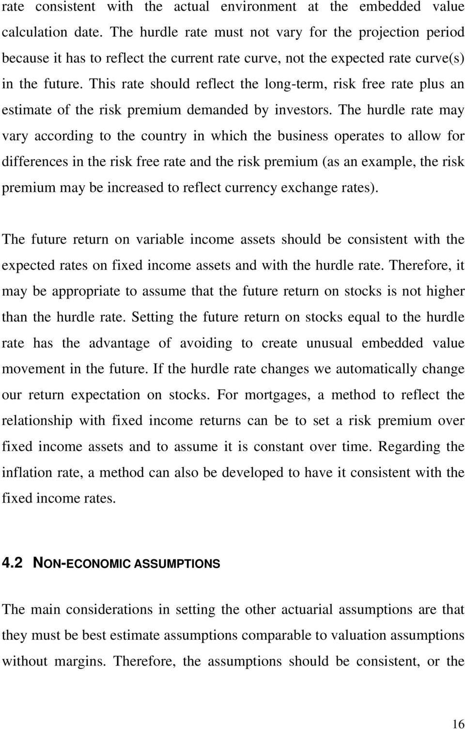 This rae should reflec he long-erm, risk free rae plus an esimae of he risk premium demanded by inesors.