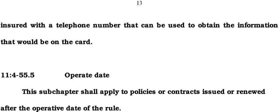 5 Operate date This subchapter shall apply to policies or
