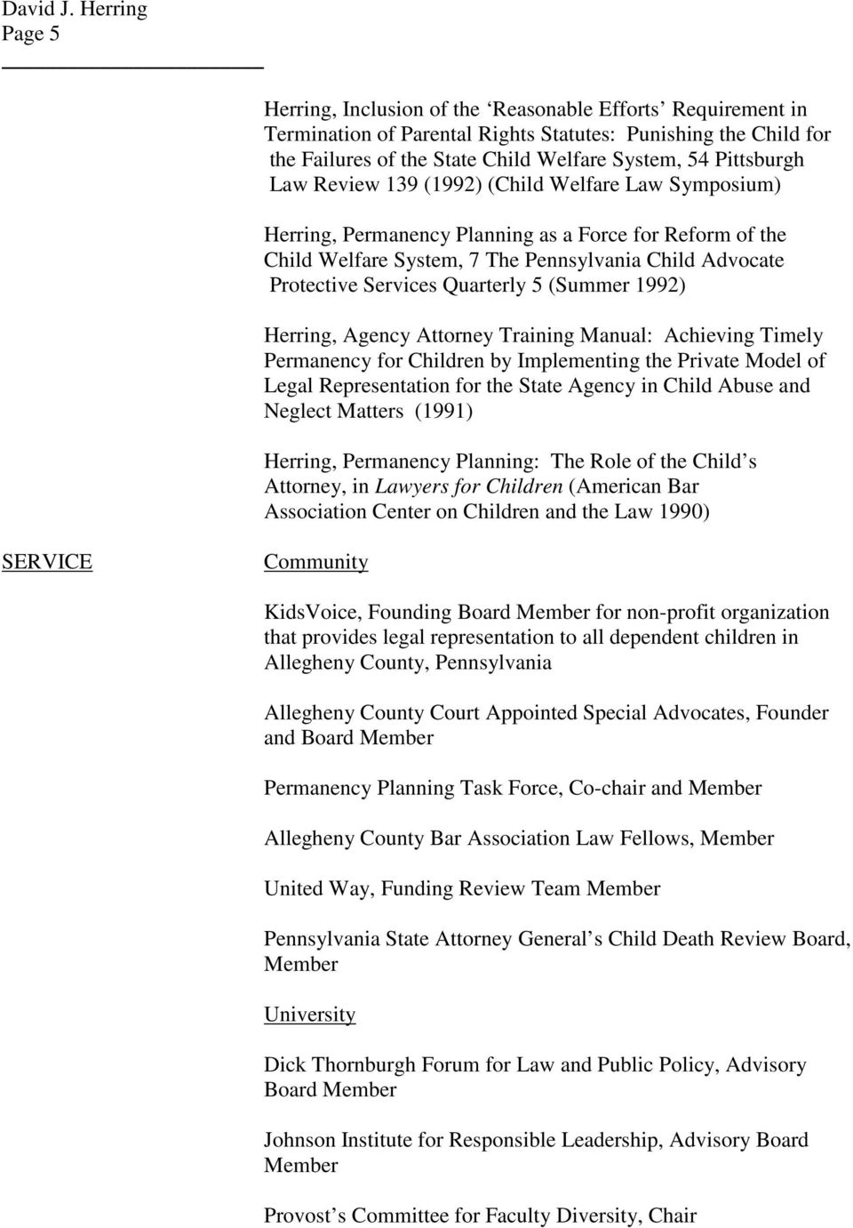 (Summer 1992) Herring, Agency Attorney Training Manual: Achieving Timely Permanency for Children by Implementing the Private Model of Legal Representation for the State Agency in Child Abuse and