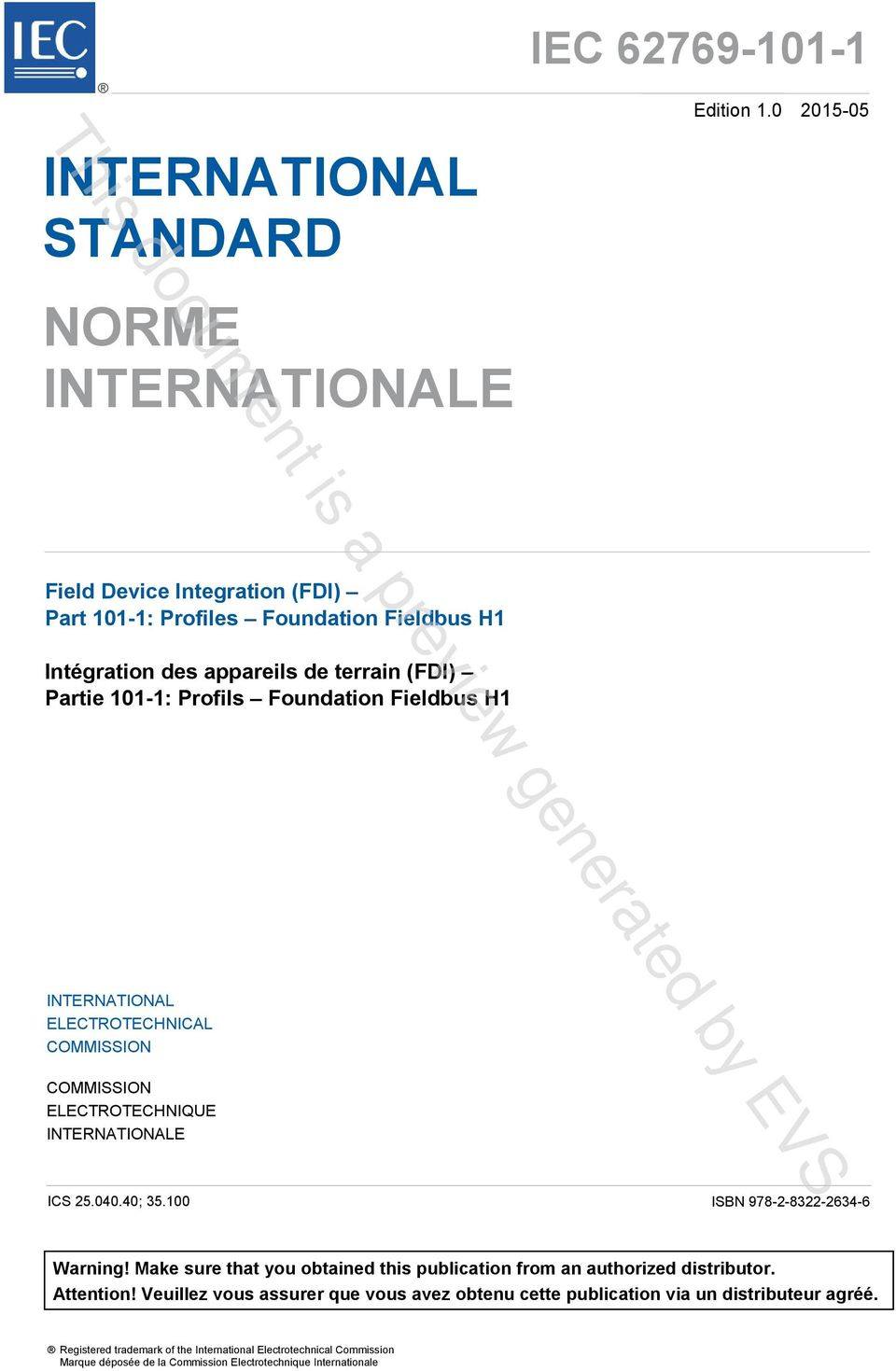 INTERNATIONAL ELECTROTECHNICAL COMMISSION COMMISSION ELECTROTECHNIQUE INTERNATIONALE ICS 25.040.40; 35.100 ISBN 978-2-8322-2634-6 Warning!