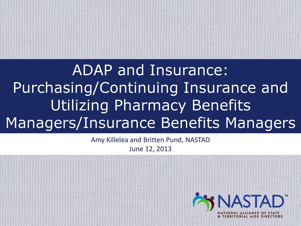 Managers/Insurance Benefits Managers Amy