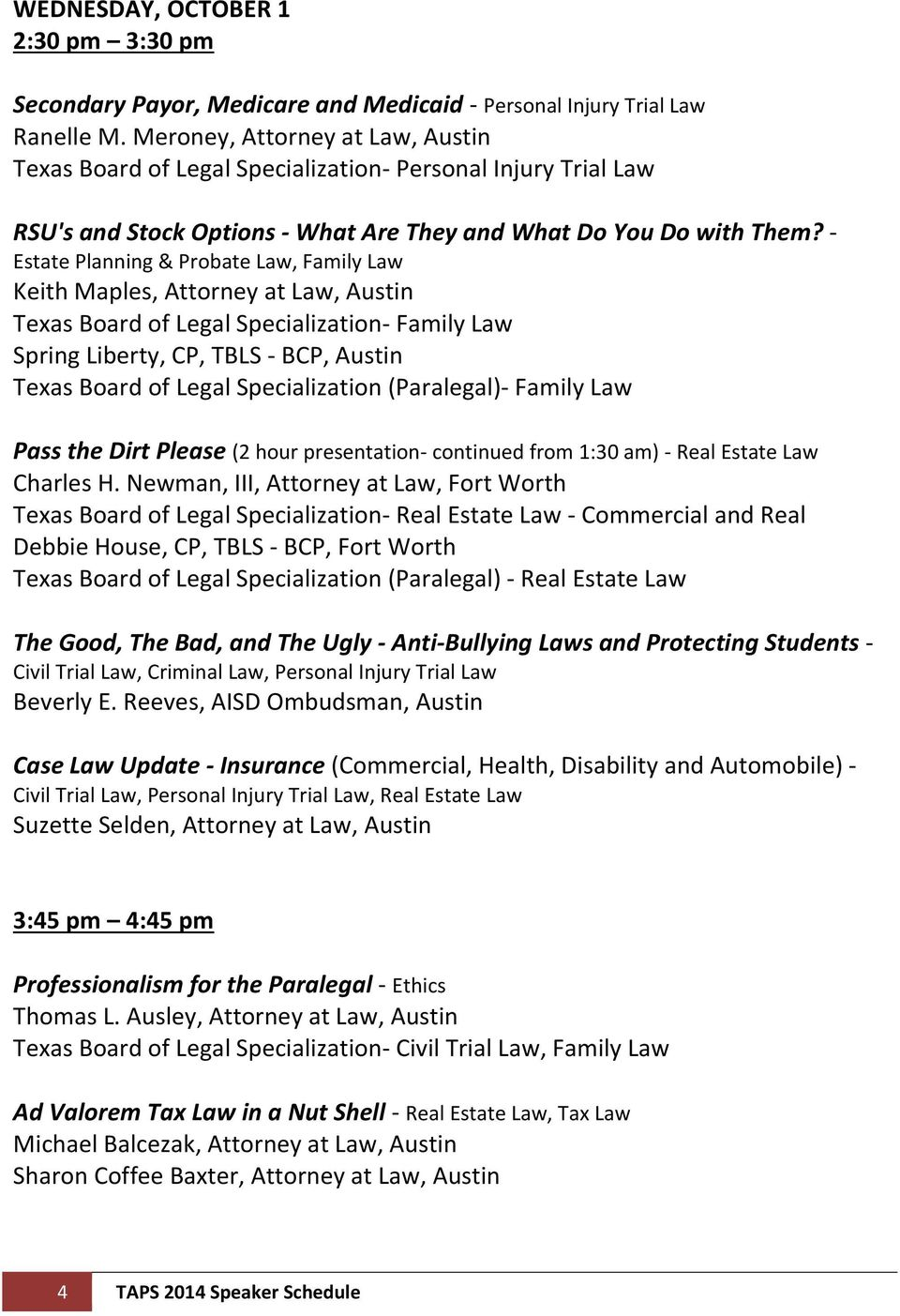 - Estate Planning & Probate Law, Family Law Keith Maples, Attorney at Law, Austin Spring Liberty, CP, TBLS - BCP, Austin Texas Board of Legal Specialization (Paralegal)- Family Law Pass the Dirt
