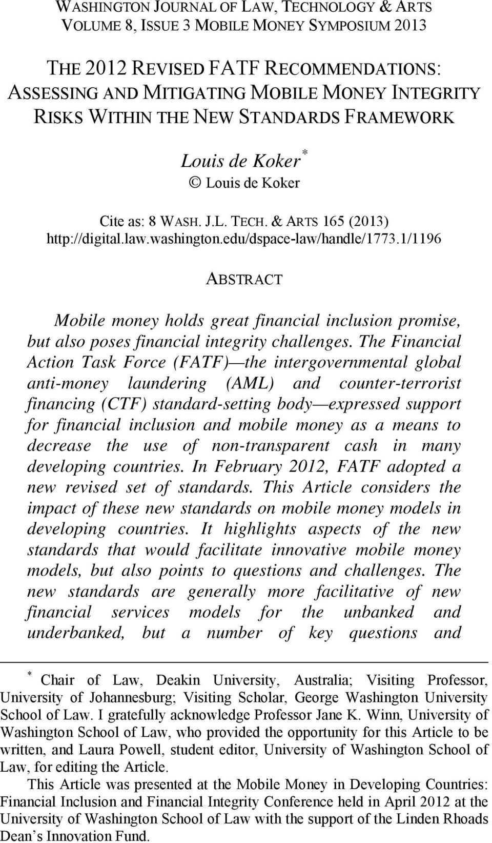 1/1196 ABSTRACT Mobile money holds great financial inclusion promise, but also poses financial integrity challenges.