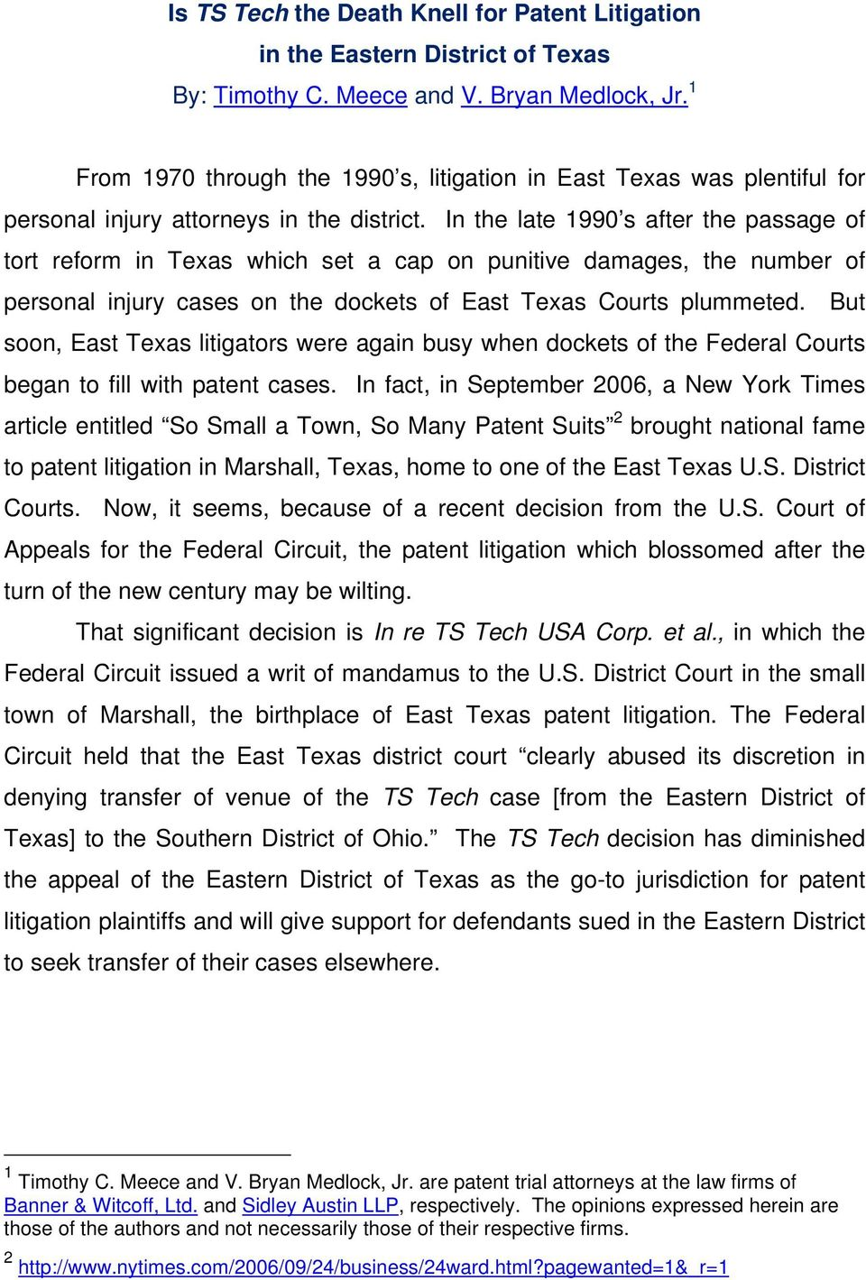 In the late 1990 s after the passage of tort reform in Texas which set a cap on punitive damages, the number of personal injury cases on the dockets of East Texas Courts plummeted.