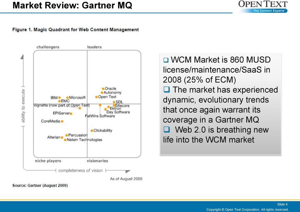 once again warrant its coverage in a Gartner MQ Web 2.