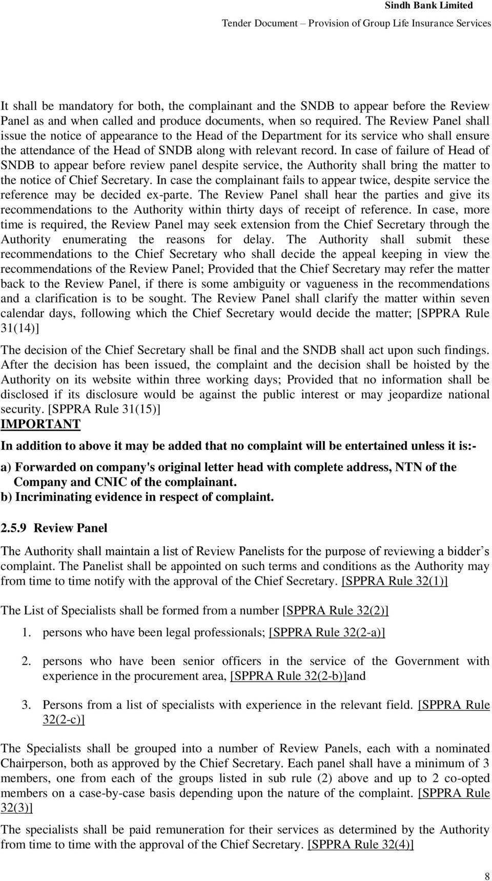 In cas of failur of Had of SNB to appar bfor rviw panl dspit srvic, th Authority shall bring th mattr to th notic of Chif Scrtary.