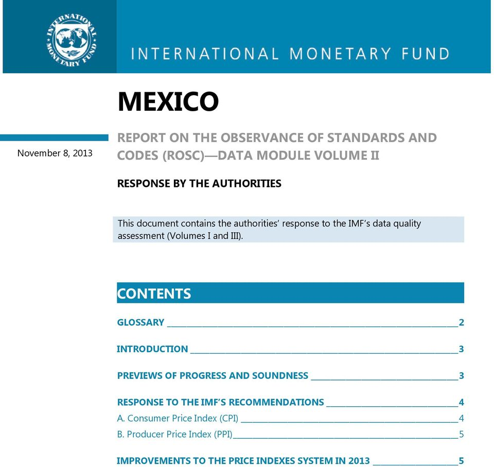 III). CONTENTS GLOSSARY 2 INTRODUCTION 3 PREVIEWS OF PROGRESS AND SOUNDNESS 3 RESPONSE TO THE IMF S