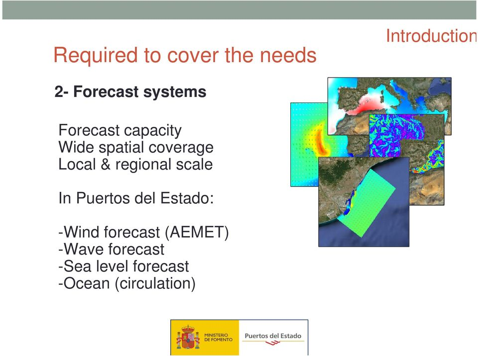 regional scale In Puertos del Estado: -Wind forecast