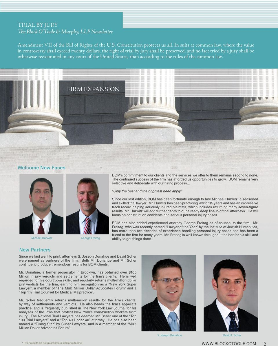 court of the United States, than according to the rules of the common law. FIRM EXPANSION Welcome New Faces BOM s commitment to our clients and the services we offer to them remains second to none.