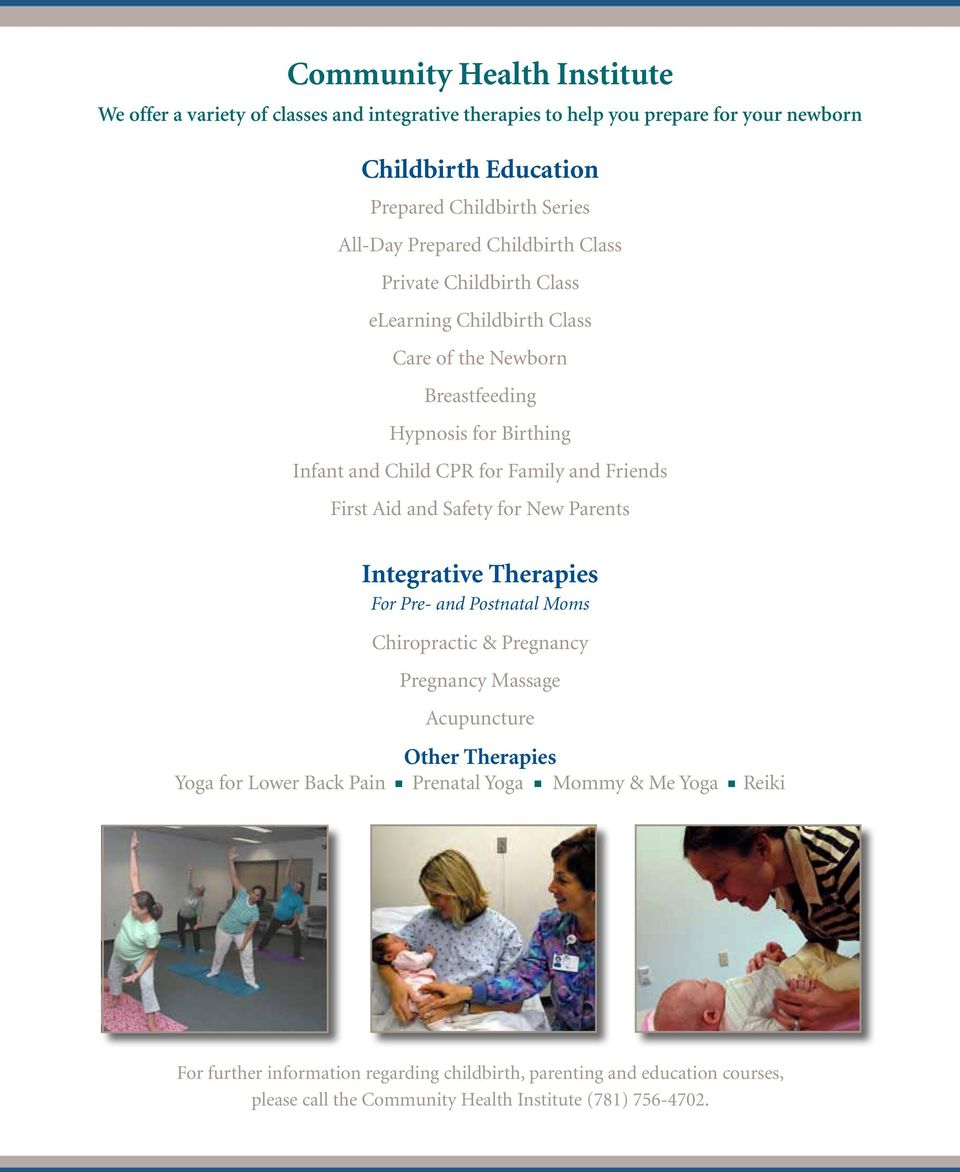 First Aid and Safety for New Parents Integrative Therapies For Pre- and Postnatal Moms Chiropractic & Pregnancy Pregnancy Massage Acupuncture Other Therapies Yoga for Lower Back