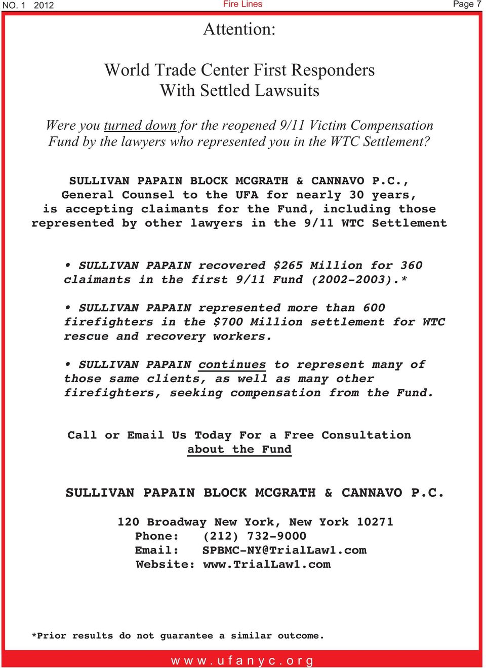 MCGRATH & CANNAVO P.C., General Counsel to the UFA for nearly 30 years, is accepting claimants for the Fund, including those represented by other lawyers in the 9/11 WTC Settlement SULLIVAN PAPAIN