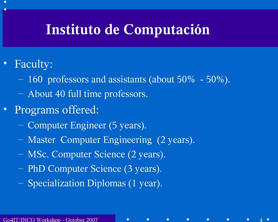 Programs offered: Computer Engineer (5 years).