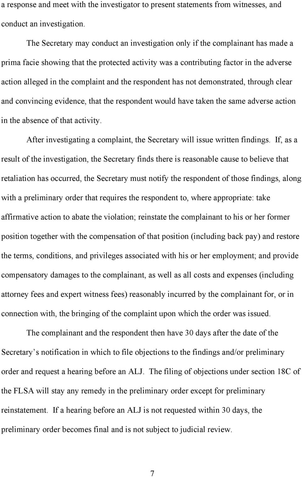 and the respondent has not demonstrated, through clear and convincing evidence, that the respondent would have taken the same adverse action in the absence of that activity.
