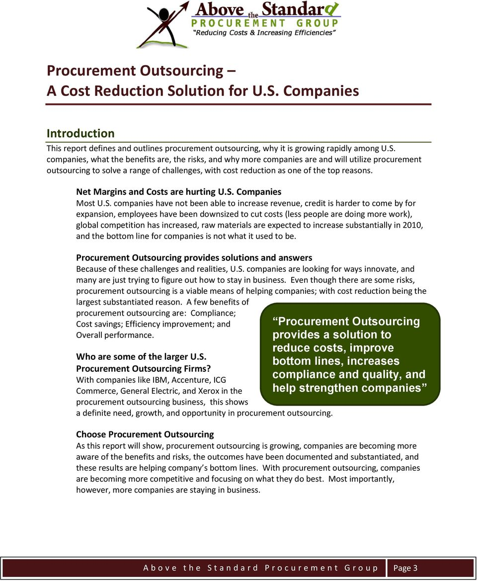 Companies Introduction This report defines and outlines procurement outsourcing, why it is growing rapidly among U.S.
