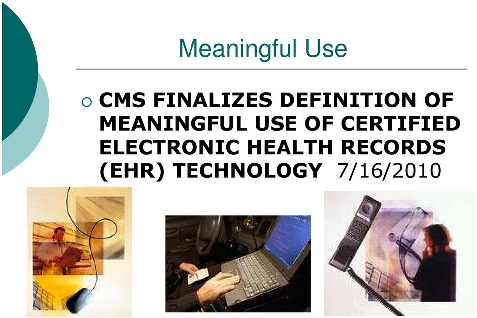 OF CERTIFIED ELECTRONIC HEALTH