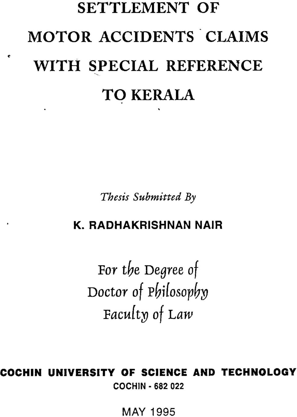 FIADHAKRISHNAN NAIR For the Degree of Doctor of Pbflosophpg