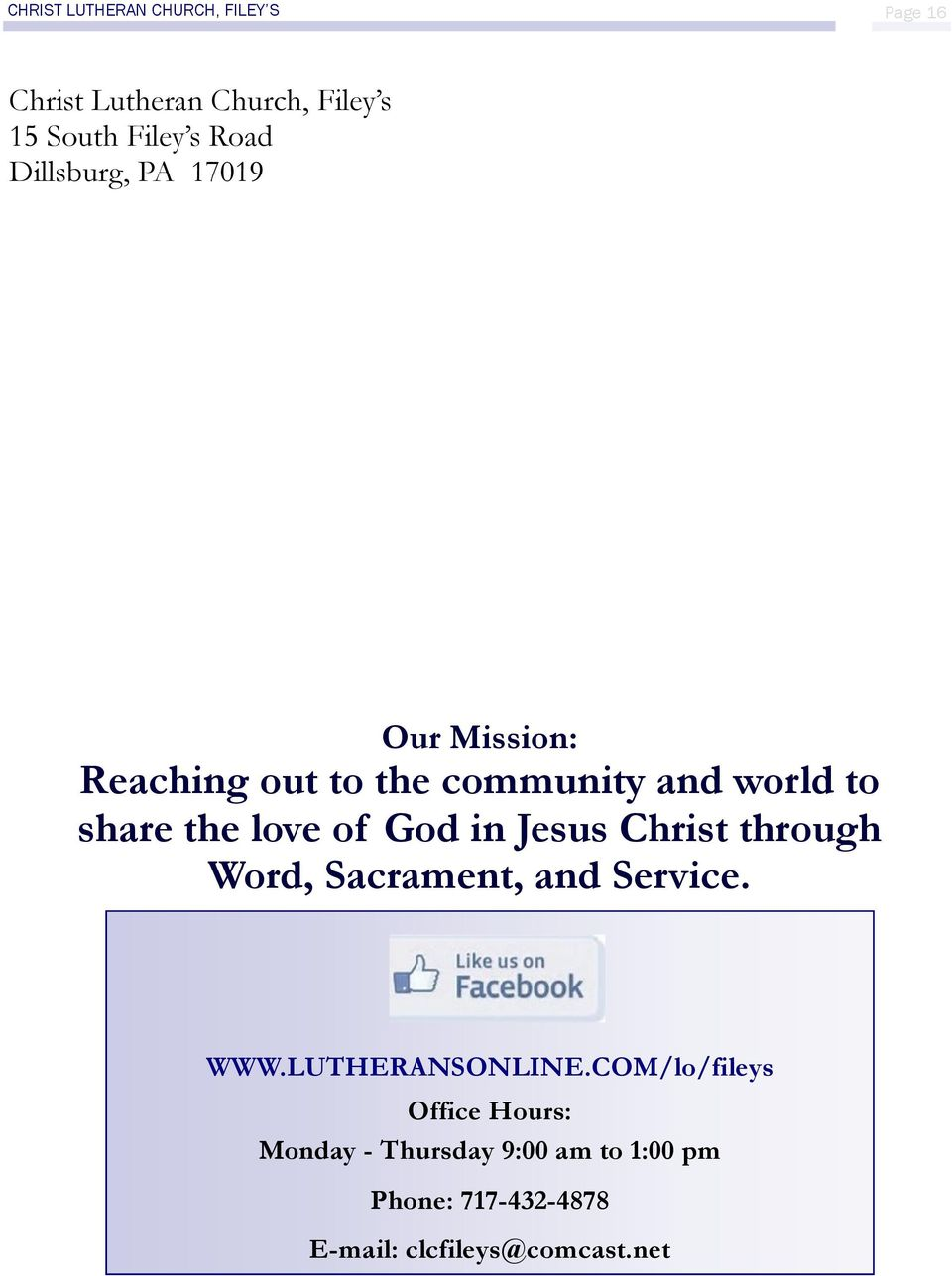 God in Jesus Christ through Word, Sacrament, and Service. WWW.LUTHERANSONLINE.