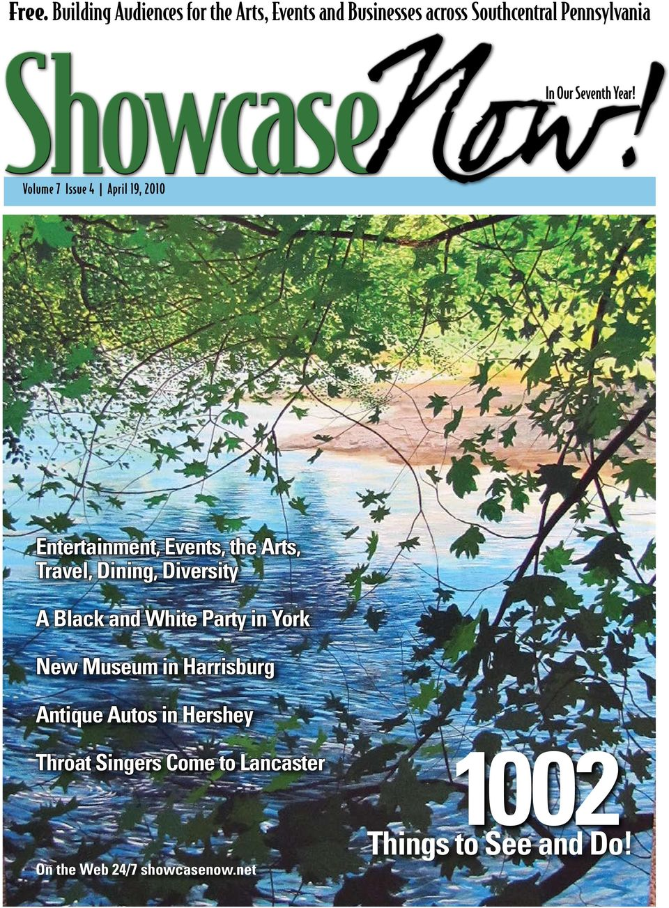 Volume 7 Issue 4 April 19, 2010 Entertainment, Events, the Arts, Travel, Dining, Diversity A