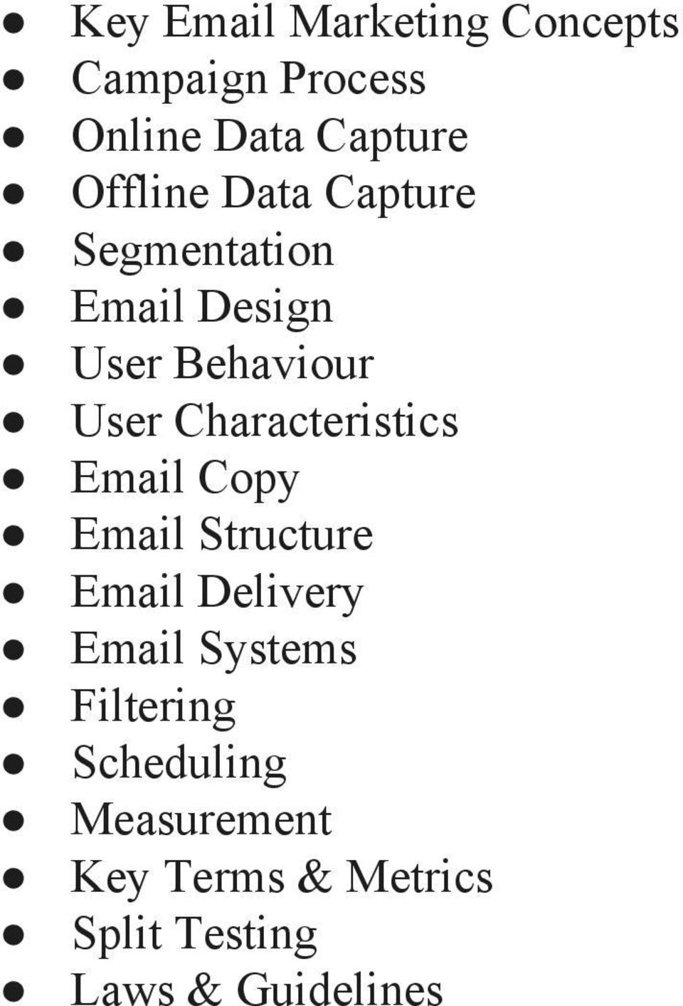 Characteristics Email Copy Email Structure Email Delivery Email Systems