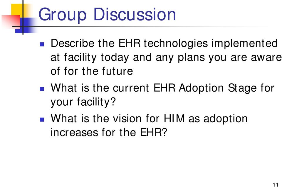 What is the current EHR Adoption Stage for your facility?