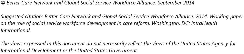 Working paper on the role of social service workforce development in care reform.