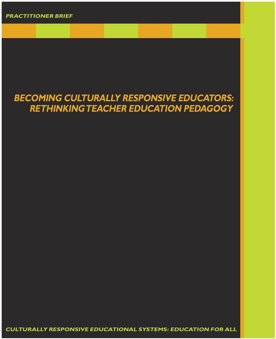 Teacher Education Pedagogy Culturally