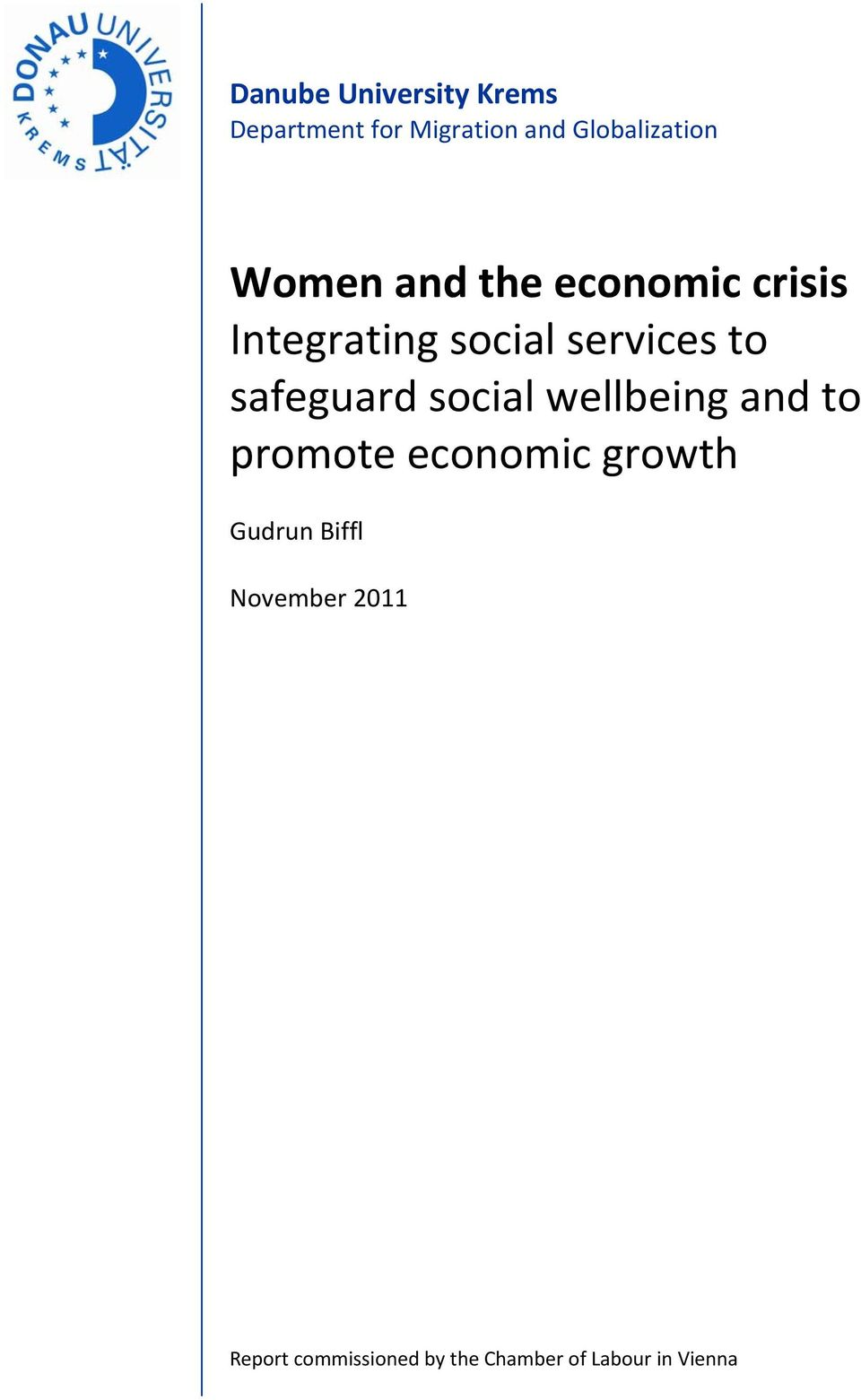 safeguard social wellbeing and to promote economic growth Gudrun