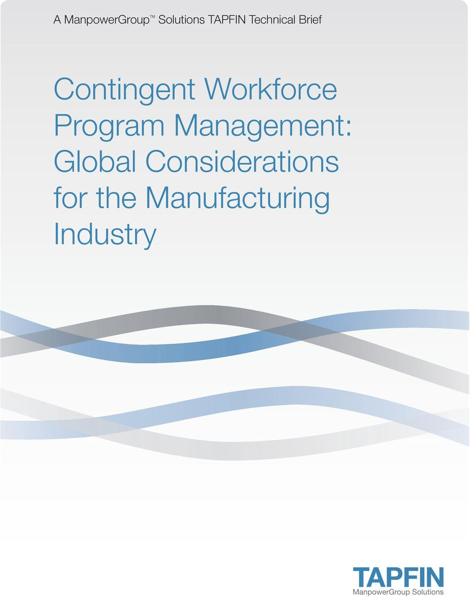 Considerations for the Manufacturing Industry