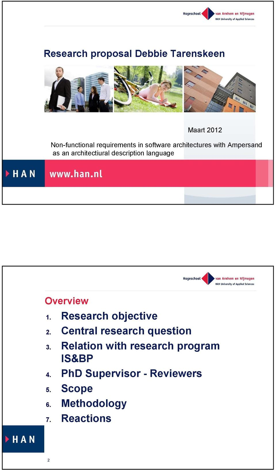 Overview 1. Research objective 2. Central research question 3.