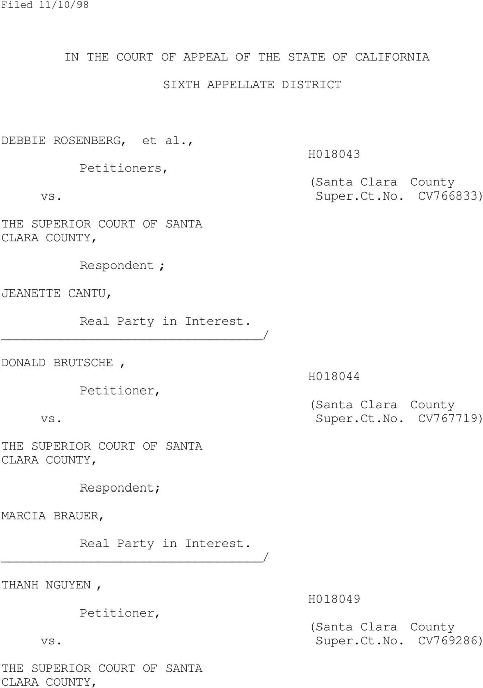 CV766833) THE SUPERIOR COURT OF SANTA CLARA COUNTY, JEANETTE CANTU, Respondent ; Real Party in Interest.