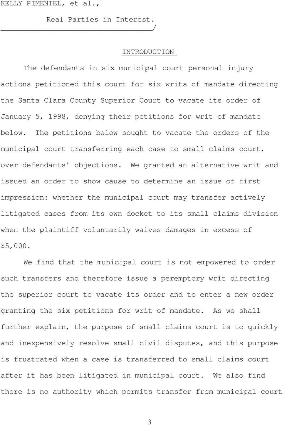 January 5, 1998, denying their petitions for writ of mandate below.