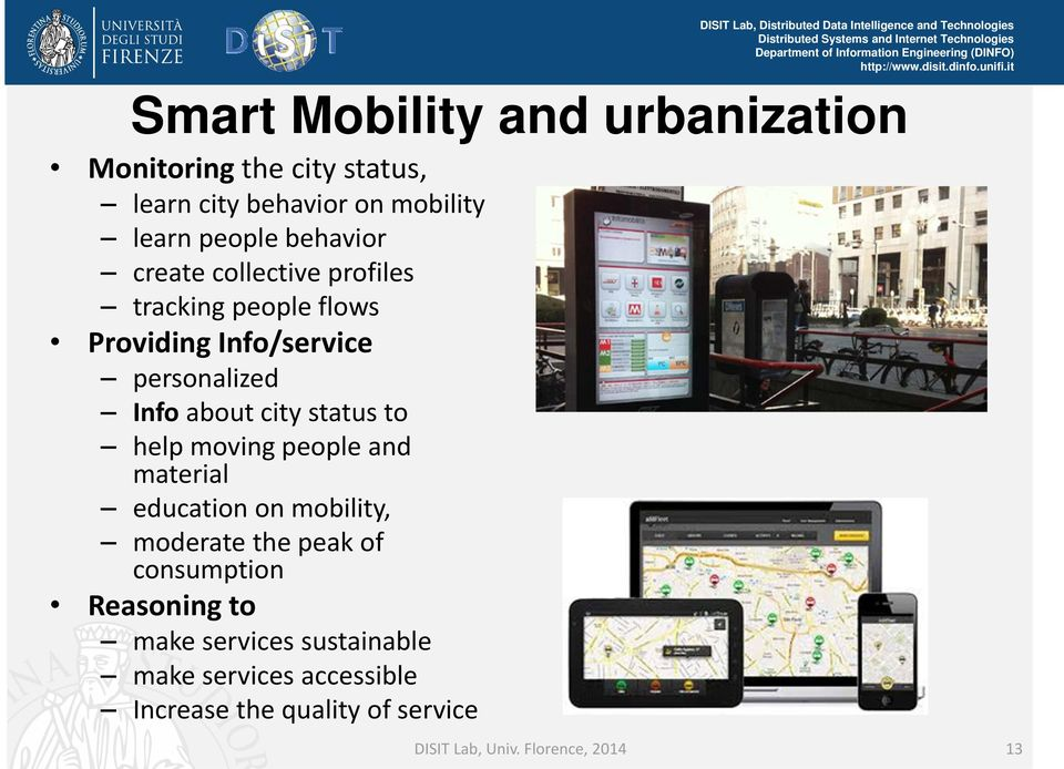 status to help moving people and material education on mobility, moderate the peak of consumption Reasoning to