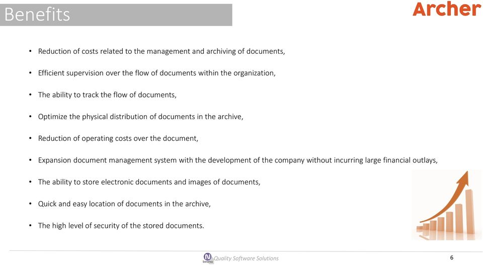 over the document, Expansion document management system with the development of the company without incurring large financial outlays, The ability to