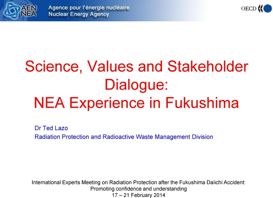 International Experts Meeting on Radiation Protection after the Fukushima
