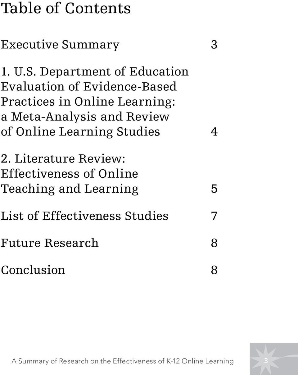 Department of Education Evaluation of Evidence-Based Practices in Online Learning: a