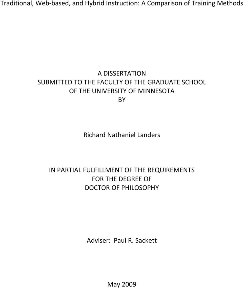 UNIVERSITY OF MINNESOTA BY Richard Nathaniel Landers IN PARTIAL FULFILLMENT OF