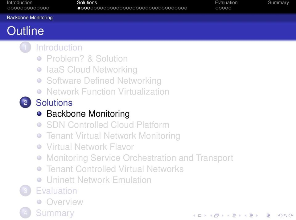Solutions Backbone Monitoring SDN Controlled Cloud Platform Tenant Virtual Network Monitoring