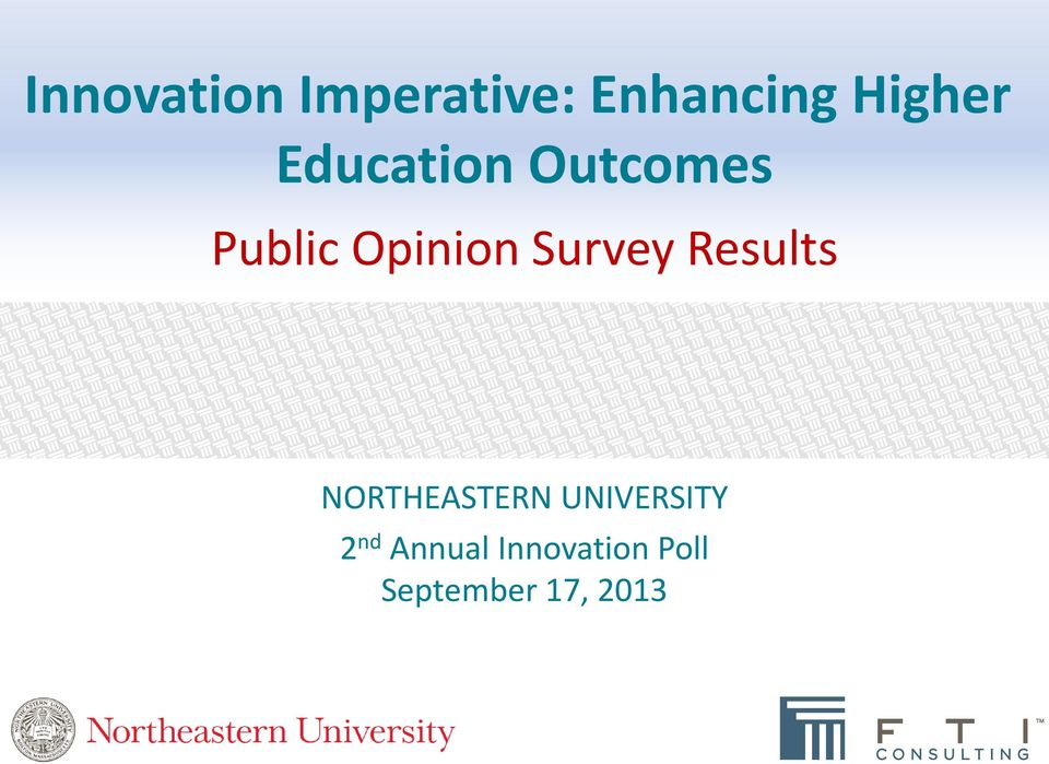 Survey Results NORTHEASTERN UNIVERSITY