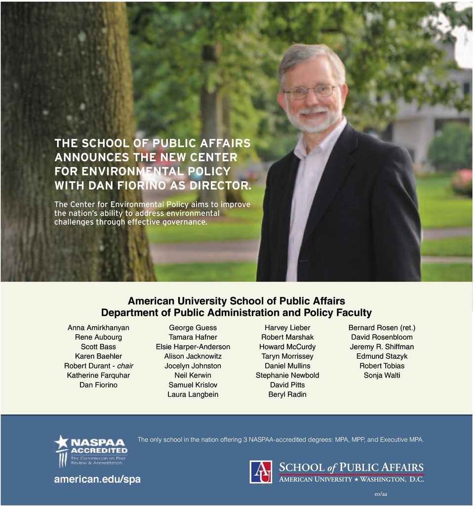 American University School of Public Affairs Department of Public Administration and Policy Faculty Anna Amirkhanyan Rene Aubourg Scott Bass Karen Baehler Robert Durant - chair Katherine Farquhar Dan