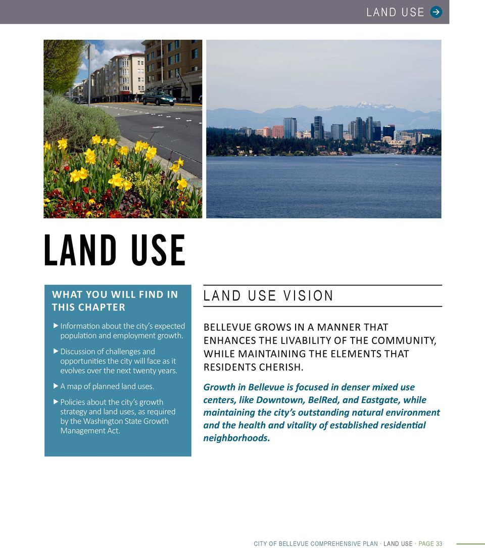 f fpolicies about the city s growth strategy and land uses, as required by the Washington State Growth Management Act.