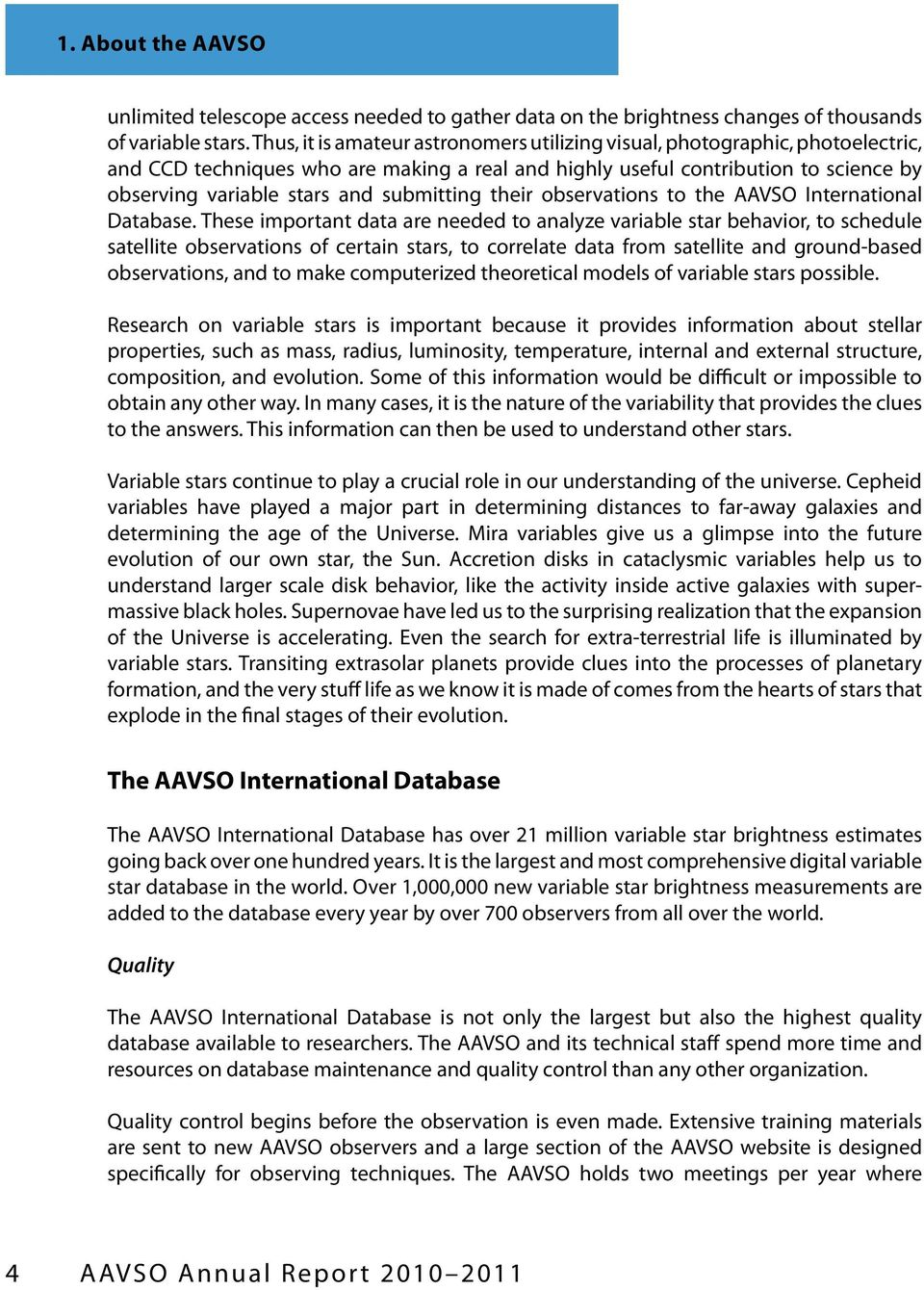 submitting their observations to the AAVSO International Database.