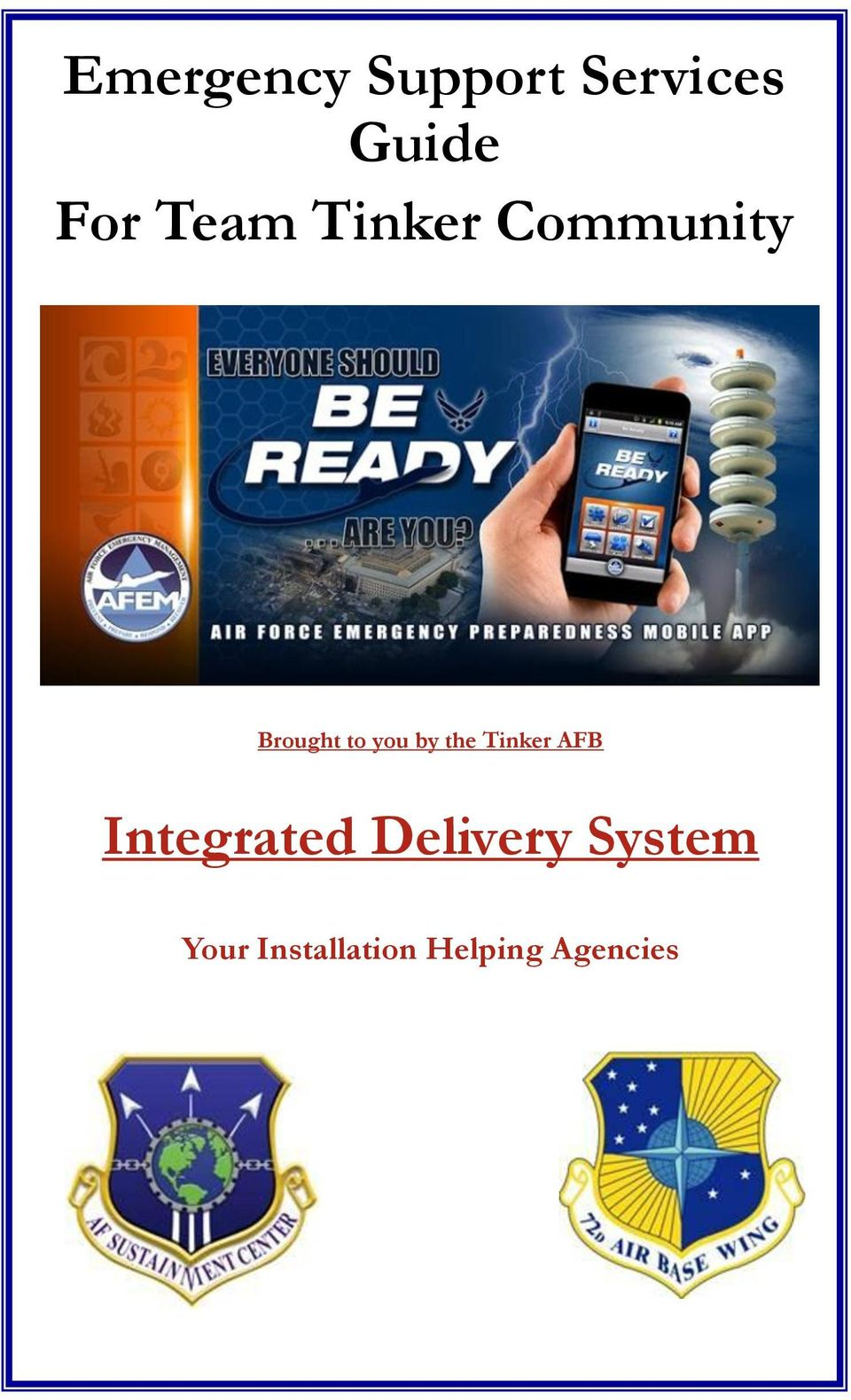 by the Tinker AFB Integrated Delivery