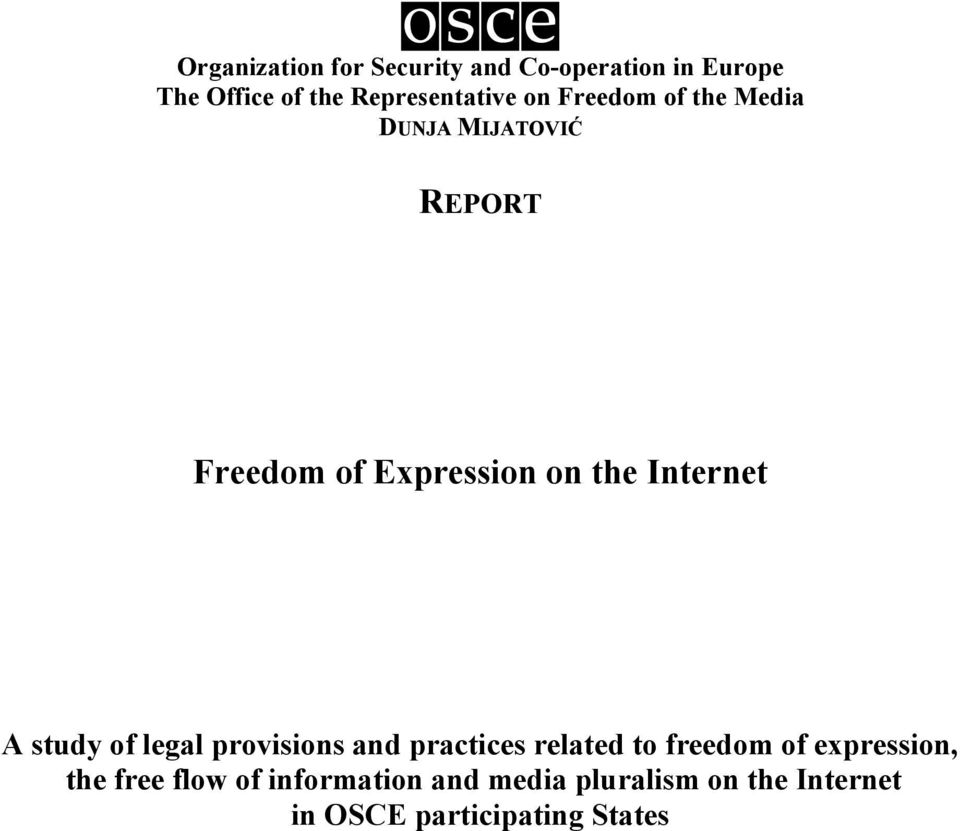 on the Internet A study of legal provisions and practices related to freedom of