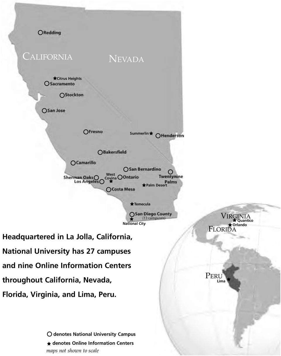campuses and nine Online Information Centers throughout California, Nevada, PERU Lima Florida,