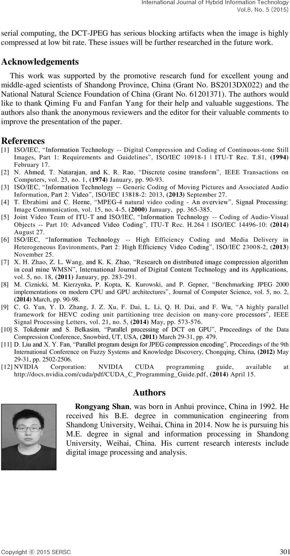 BS2013DX022) and the National Natural Science Foundation of China (Grant No. 61201371). The authors would like to thank Qiming Fu and Fanfan Yang for their help and valuable suggestions.