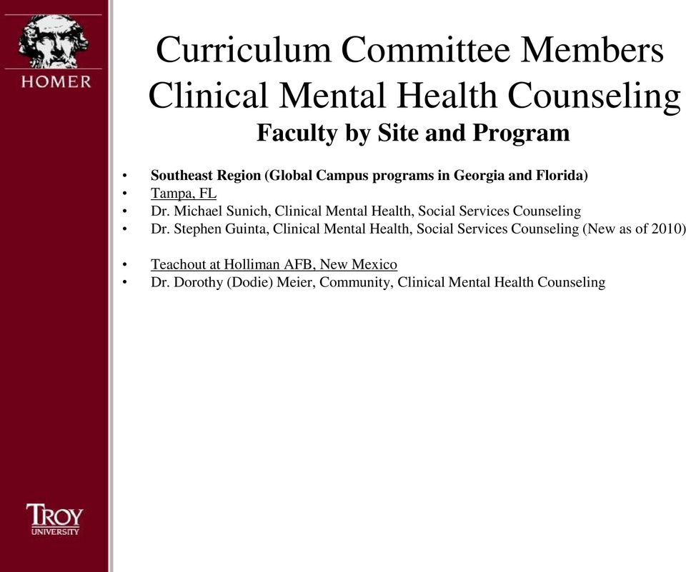 Michael Sunich, Clinical Mental Health, Social Services Counseling Dr.