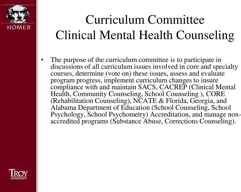 maintain SACS, CACREP (Clinical Mental Health, Community Counseling, School Counseling ), CORE (Rehabilitation Counseling), NCATE & Florida, Georgia, and Alabama